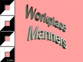 Workplace  Manners