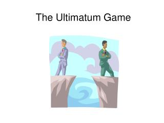 The Ultimatum Game