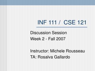 INF 111 / CSE 121