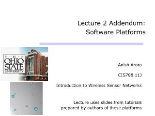Lecture 2 Addendum:  Software Platforms