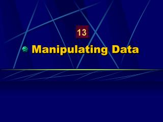 Manipulating Data