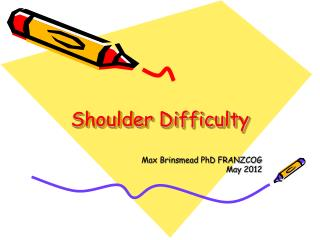 Shoulder Difficulty