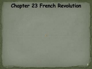 Chapter 23 French Revolution