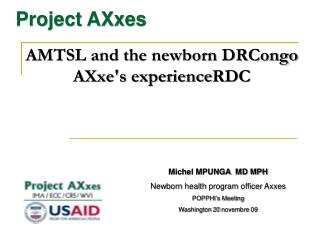 AMTSL and the newborn DRCongo AXxe's experience RDC