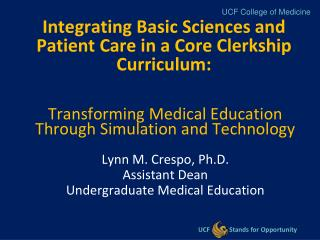 Integrating Basic Sciences and Patient Care in a Core Clerkship Curriculum: