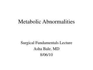 Metabolic Abnormalities