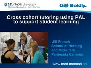 Jill French School of Nursing and Midwifery Peninsula Campus