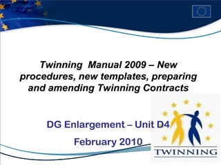 twinning  manual 2009   new procedures, new templates, preparing and amending twinning contracts