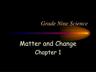 Grade Nine Science