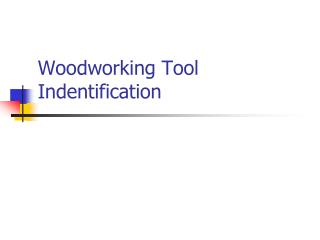 Woodworking Tool Indentification