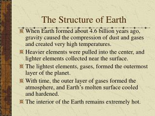 The Structure of Earth