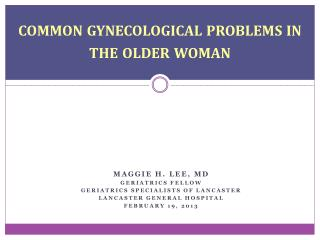 common gynecological problems in the older woman