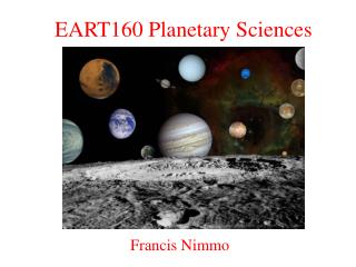 EART160 Planetary Sciences