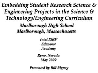 Embedding Student Research Science  Engineering Projects in the Science  Technology