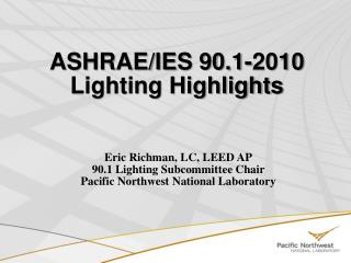 ASHRAE/IES 90.1-2010 Lighting Highlights