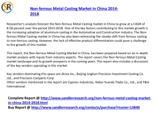 Chinese Non-ferrous Metal Casting Market Forecasts 2014-2018