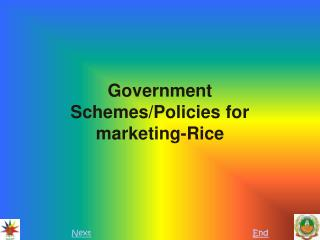 Government  Schemes/Policies for marketing-Rice