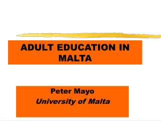 ADULT EDUCATION IN MALTA