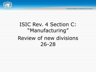 "ISIC Rev. 4 Section C:  ""Manufacturing"""
