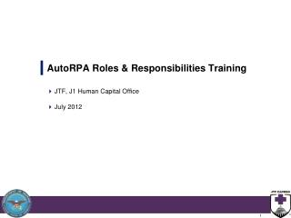 AutoRPA Roles & Responsibilities Training