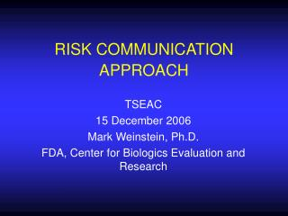 RISK COMMUNICATION APPROACH