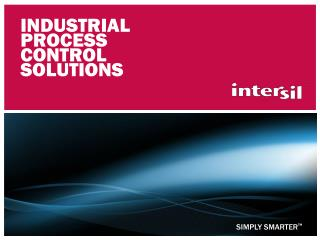 Industrial Process control Solutions