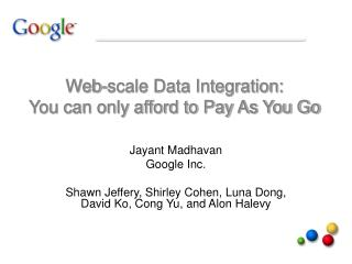 Web-scale Data Integration: You can only afford to Pay As You Go