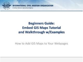 Beginners Guide: Embed GIS Maps Tutorial and Walkthrough w/Examples