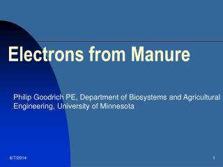 Electrons from Manure