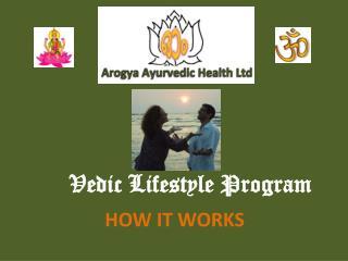 Vedic Lifestyle Program
