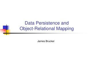 Data Persistence and Object-Relational Mapping