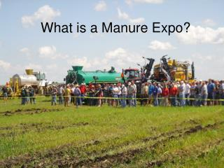 What is a Manure Expo?