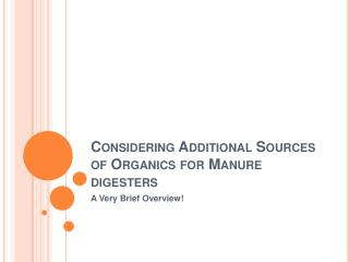 Considering Additional Sources of Organics for Manure digesters