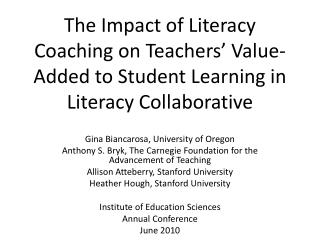 the impact of literacy coaching on teachers  value-added to student learning in literacy collaborative