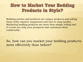 How to Market Your Bedding Products in Style?