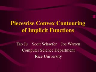 Piecewise Convex Contouring of Implicit Functions