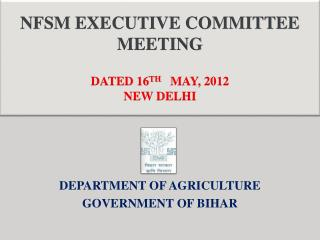 NFSM EXECUTIVE COMMITTEE MEETING DATED 16 TH MAY, 2012 NEW DELHI