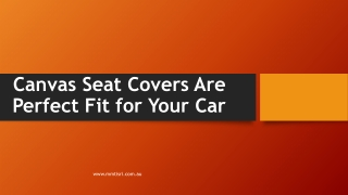 Canvas Seat Covers Are Perfect Fit for Your Car