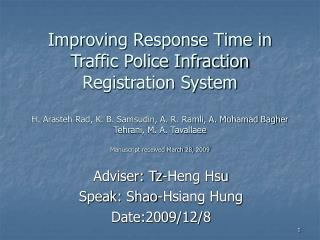 Adviser: Tz-Heng Hsu Speak: Shao-Hsiang Hung Date:2009/12/8