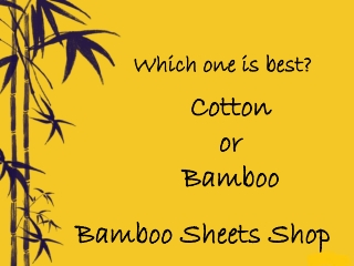 Comparison between Cotton and Bamboo