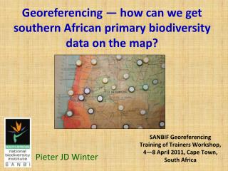 Georeferencing — how can we get southern African primary biodiversity data on the map?