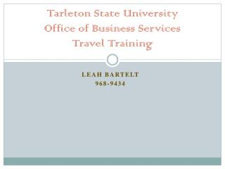Tarleton State University Office of Business Services Travel Training