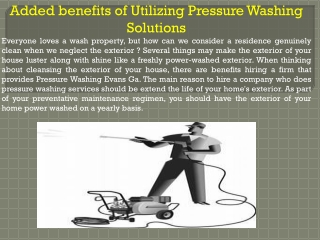 Added benefits of Utilizing Pressure Washing Solutions