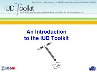 An Introduction to the IUD Toolkit