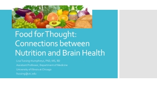 Food for Thought: Connections between Nutrition and Brain Health