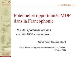 Potentiel et opportunités MDP dans la Francophonie