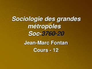 Sociologie des grandes métropoles Soc- 3760-20