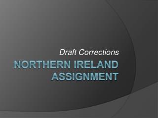 Northern ireland assignment