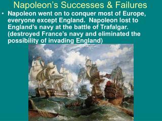Napoleon's Successes & Failures