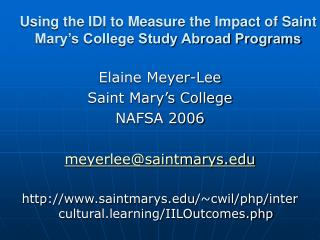 Using the IDI to Measure the Impact of Saint Mary's College Study Abroad Programs